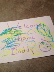 Welcome Home Daddy sign