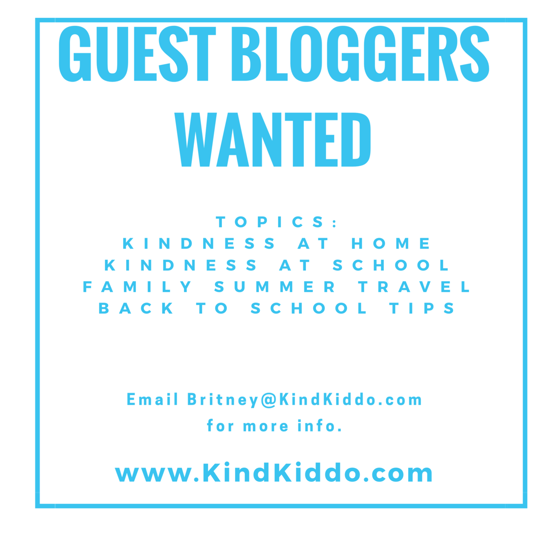 Guest Bloggers Wanted! – Kind Kiddo